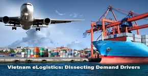 Vietnam eLogistics: Dissecting Demand Drivers