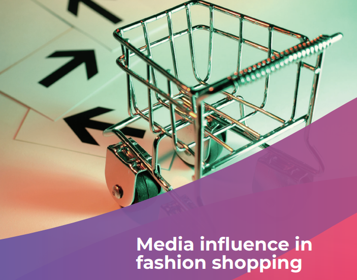 Media influence in fashion shopping