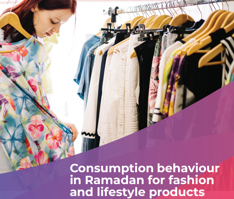 Consumption behaviour in Ramadan for fashion and lifestyle products